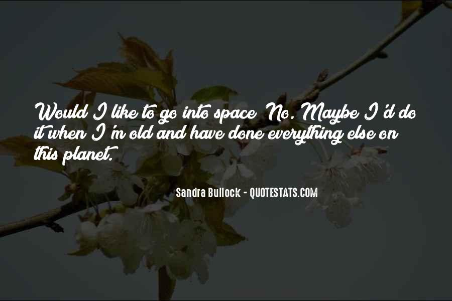 I Have Done Everything Quotes #99544