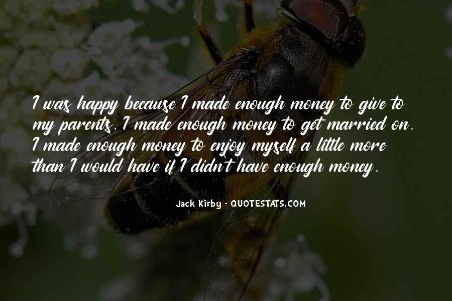 I Have More Than Enough Quotes #1161137