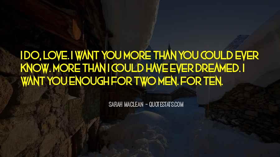 I Have More Than Enough Quotes #334608