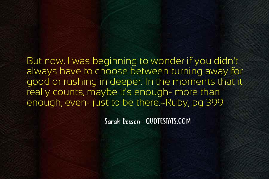 I Have More Than Enough Quotes #898528