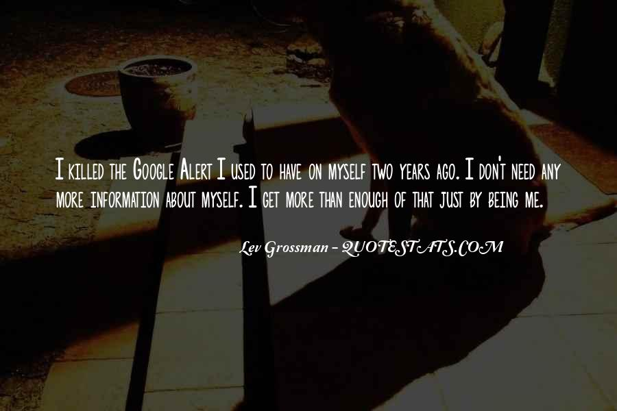 I Have More Than Enough Quotes #987