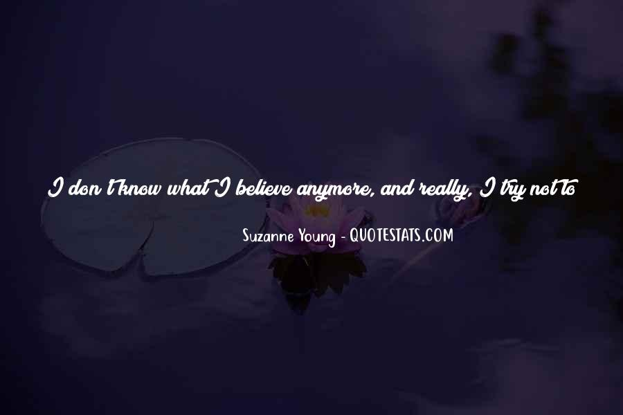 I Have No Friends Anymore Quotes #1024502