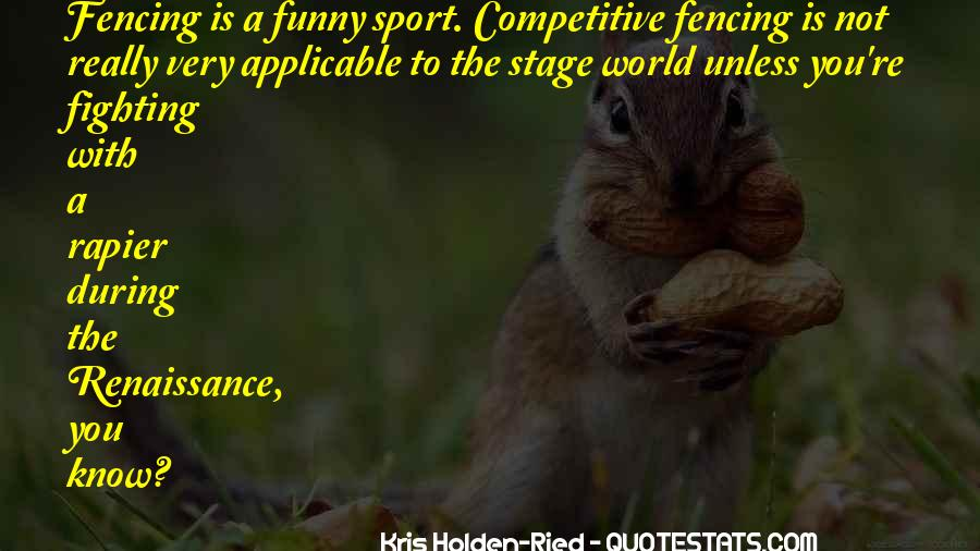 Quotes About Fencing #1648684