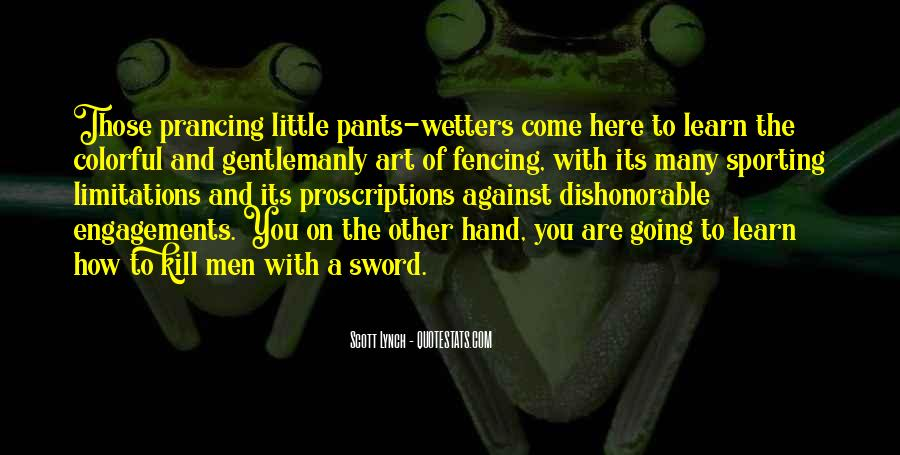 Quotes About Fencing #424188