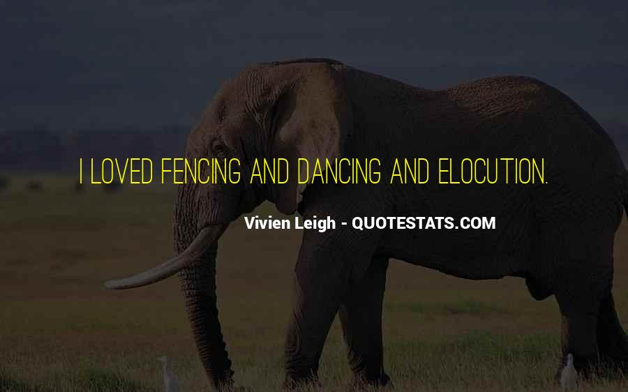 Quotes About Fencing #782412