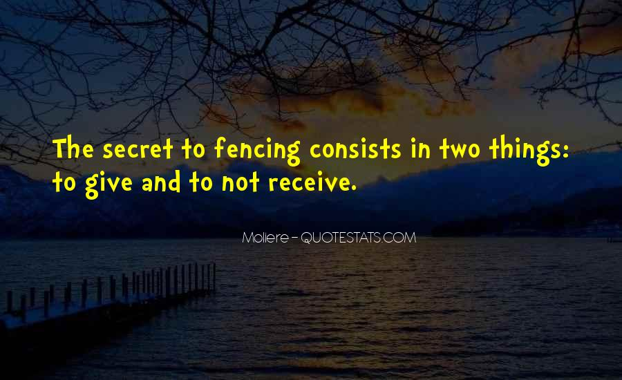 Quotes About Fencing #942646