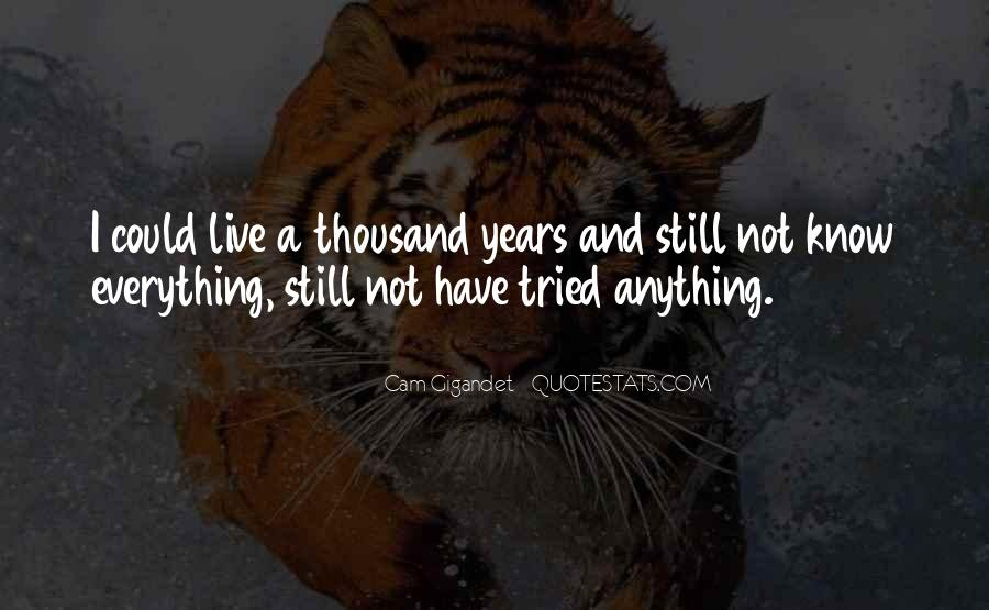 I Have Tried Everything Quotes #1046051
