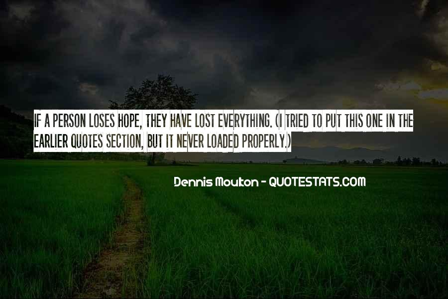 I Have Tried Everything Quotes #1212499