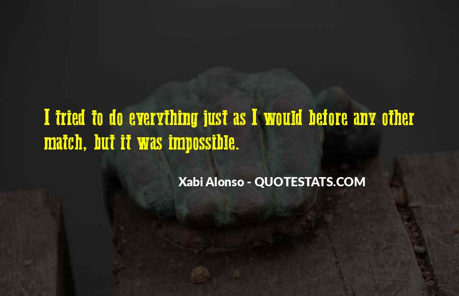 I Have Tried Everything Quotes #286670
