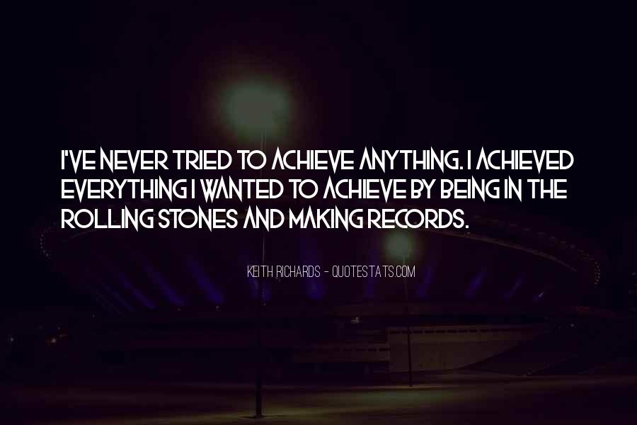 I Have Tried Everything Quotes #410475