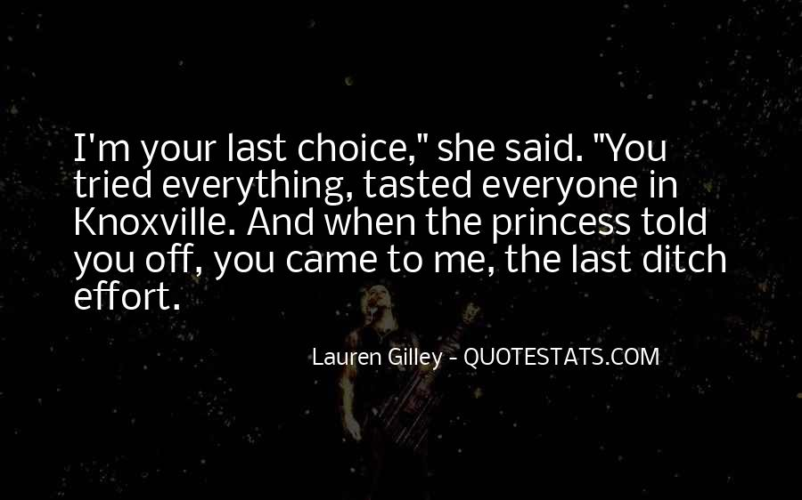 I Have Tried Everything Quotes #91953