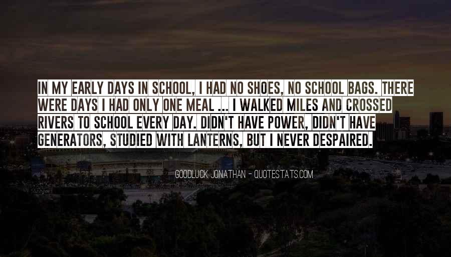 I Have Walked Quotes #148207