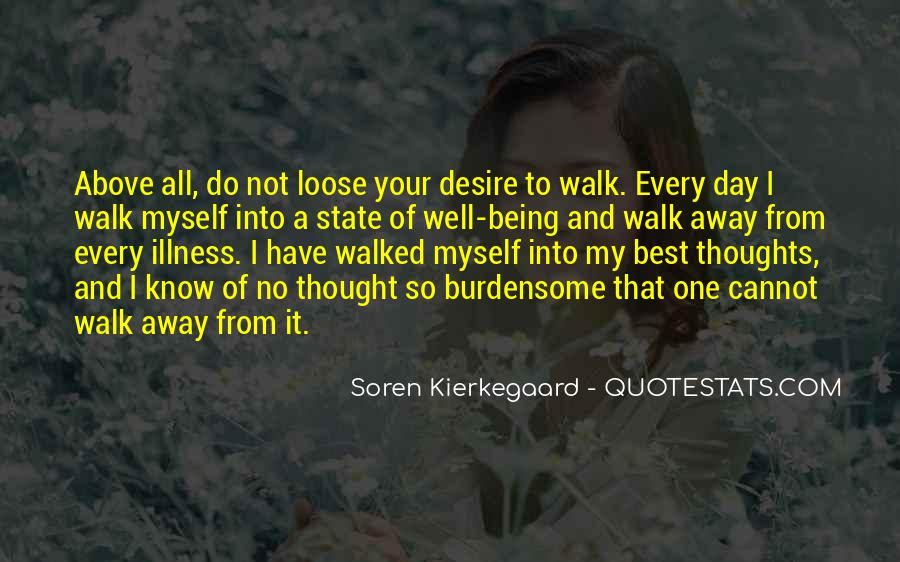 I Have Walked Quotes #150958