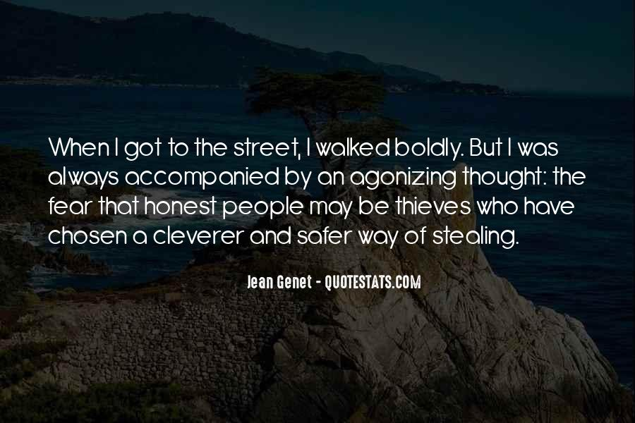 I Have Walked Quotes #181075