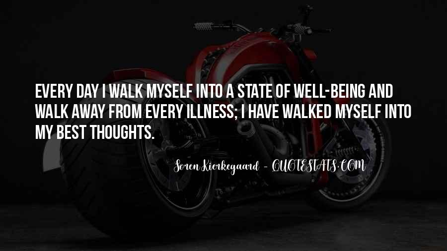 I Have Walked Quotes #192525