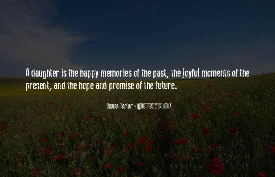 I Hope Your Happy Now Quotes #18644