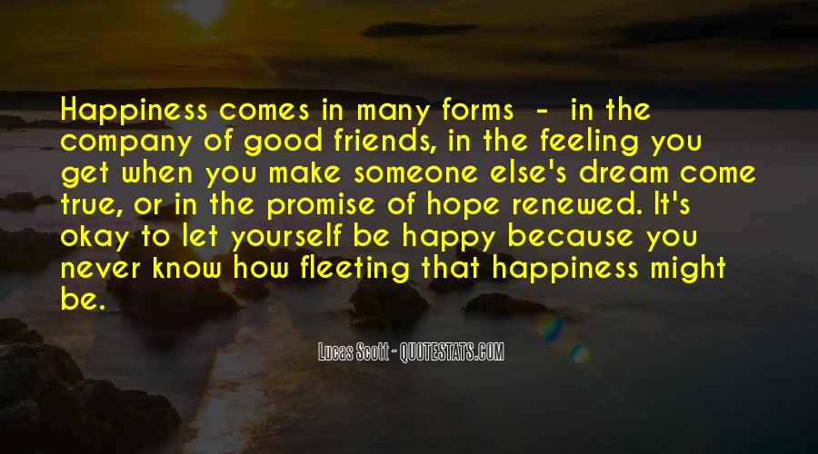 I Hope Your Happy Now Quotes #38105