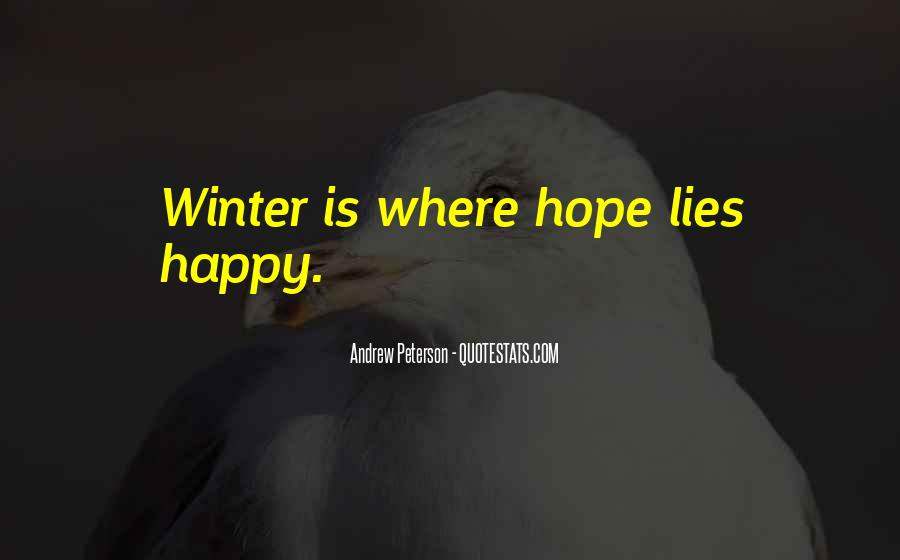 I Hope Your Happy Now Quotes #74975