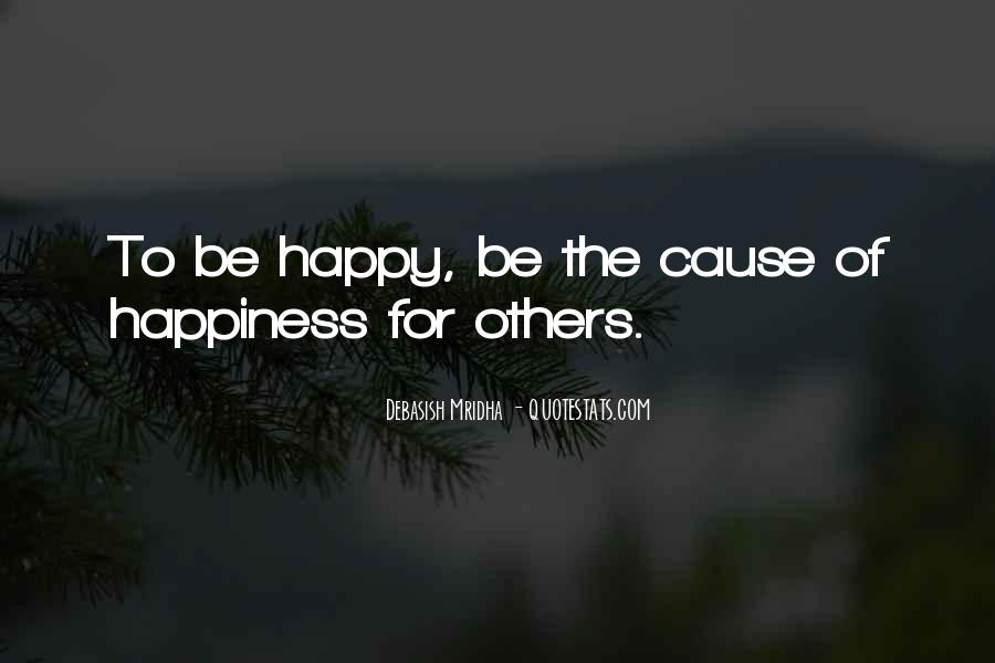 I Hope Your Happy Now Quotes #77678