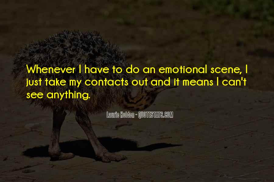 I Just Can't Take It Quotes #1268561