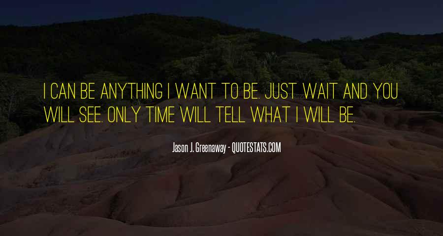 I Just Can't Wait To See You Quotes #1332474