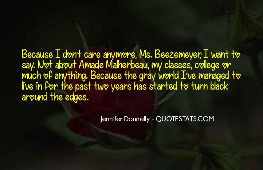 I Just Don't Care Anymore Quotes #1012971