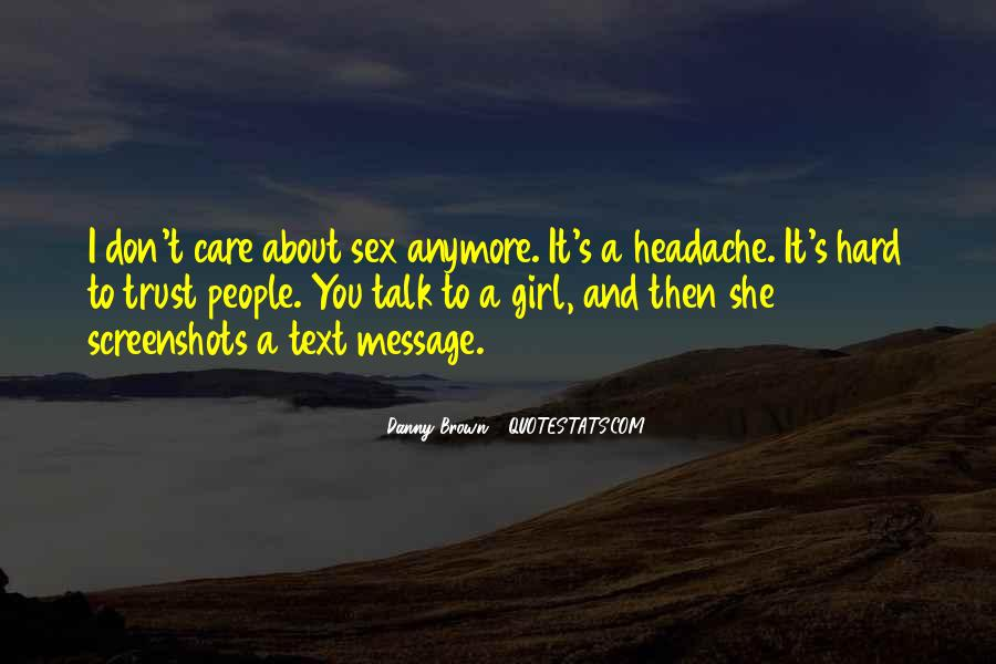 I Just Don't Care Anymore Quotes #1116721