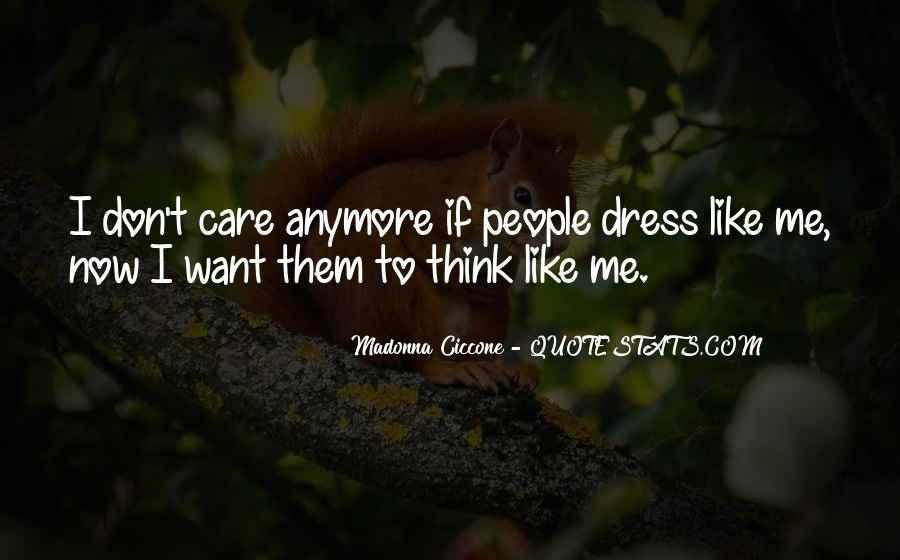 I Just Don't Care Anymore Quotes #1307078