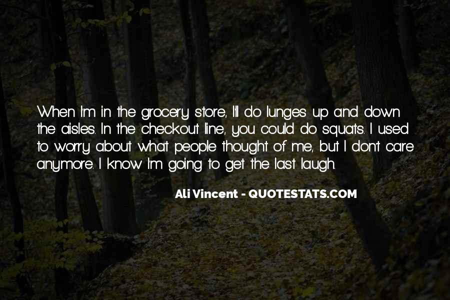 I Just Don't Care Anymore Quotes #454826