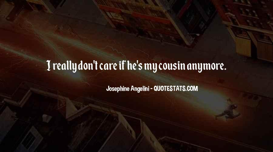 I Just Don't Care Anymore Quotes #93436