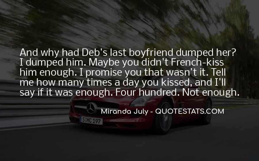 I Just Got Dumped Quotes #230201