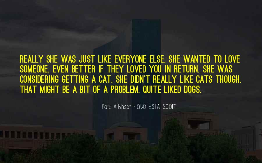 I Just Love Cats Quotes #205517