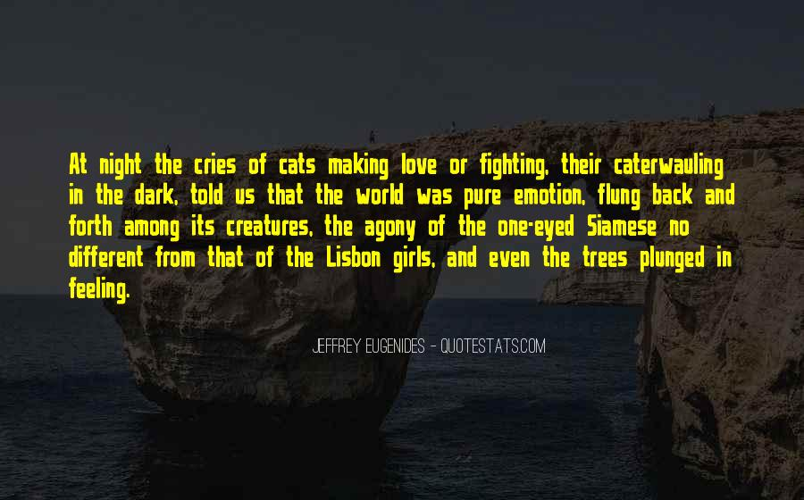 I Just Love Cats Quotes #371569