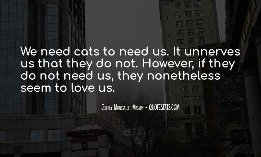 I Just Love Cats Quotes #567946