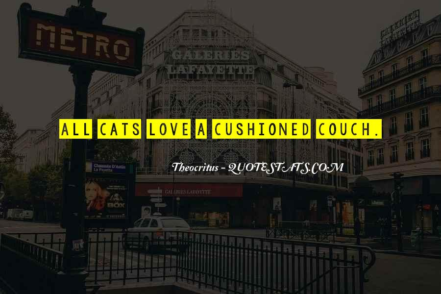 I Just Love Cats Quotes #574333