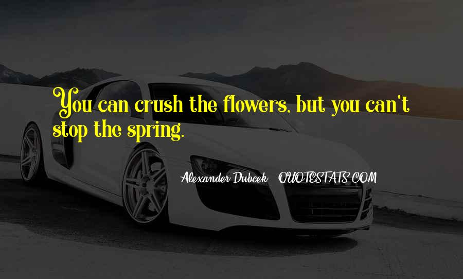 I Just Love Flowers Quotes #158443