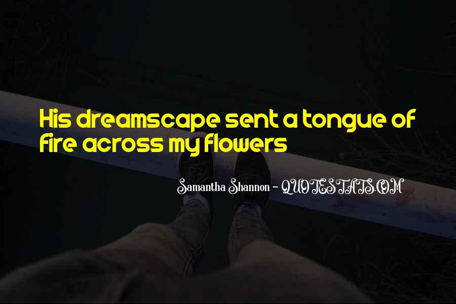 I Just Love Flowers Quotes #30955