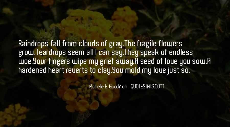 I Just Love Flowers Quotes #451550