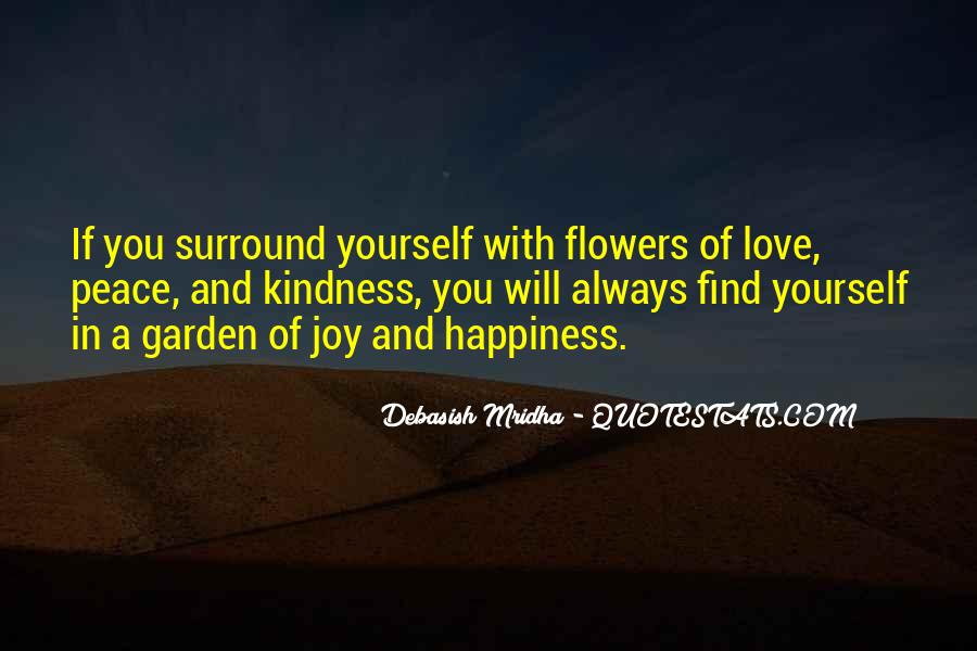 I Just Love Flowers Quotes #78089