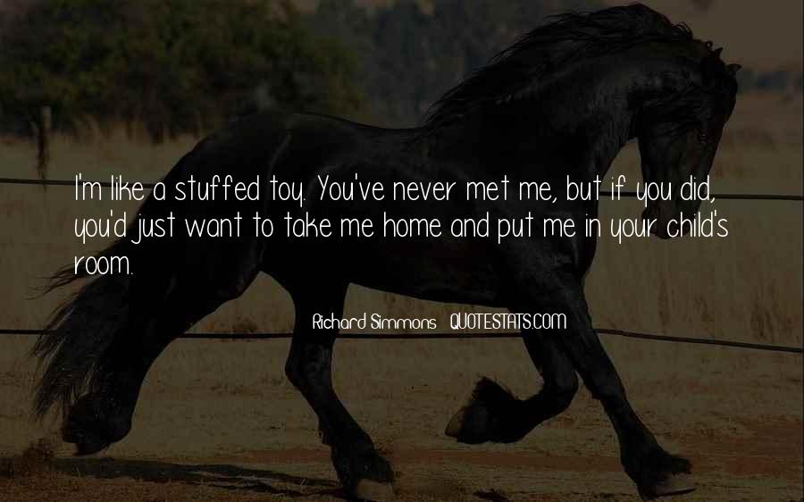 I Just Met You But Quotes #1155746