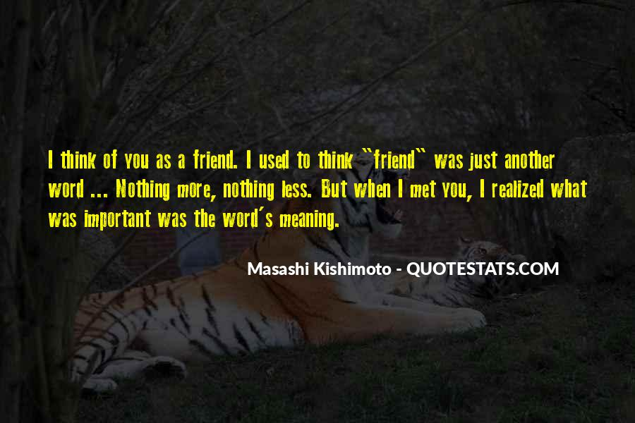 I Just Met You But Quotes #1735639