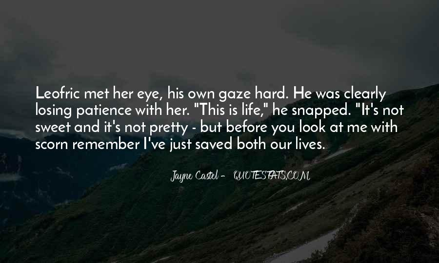 I Just Met You But Quotes #877150