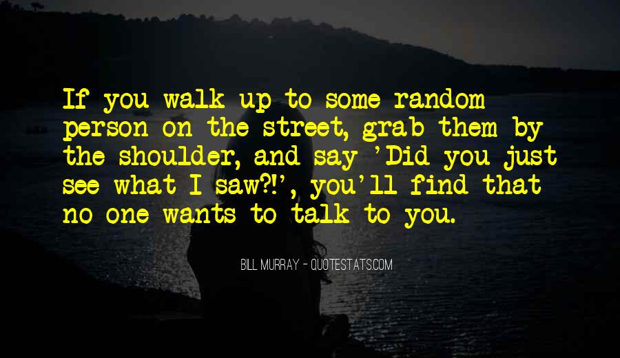 I Just Saw You Quotes #1090885