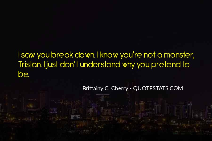 I Just Saw You Quotes #1100277