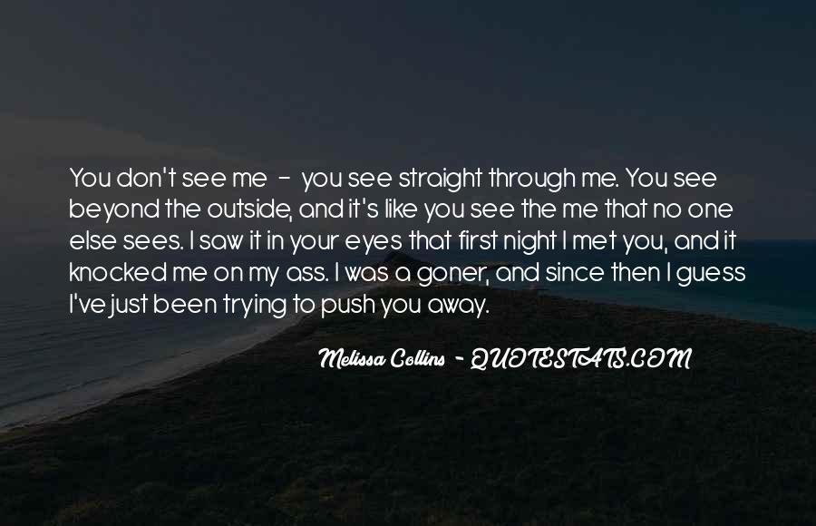 I Just Saw You Quotes #1103122