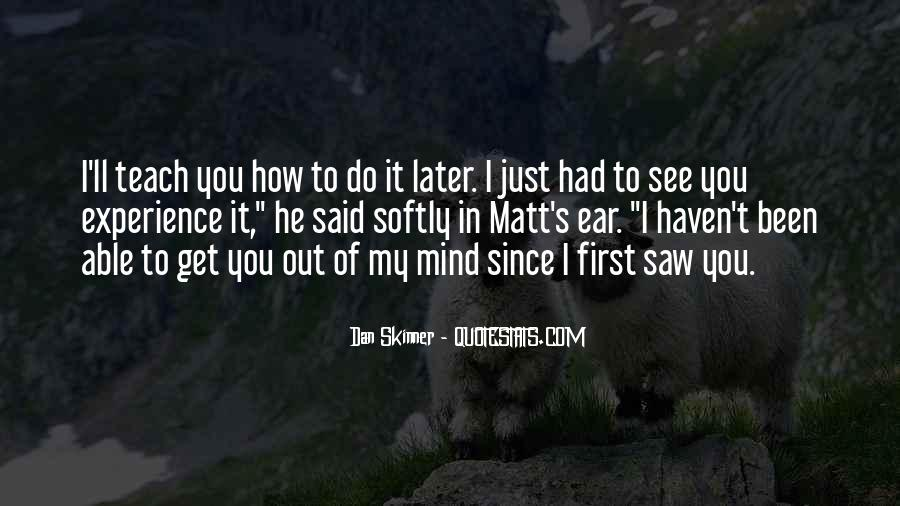 I Just Saw You Quotes #1156760