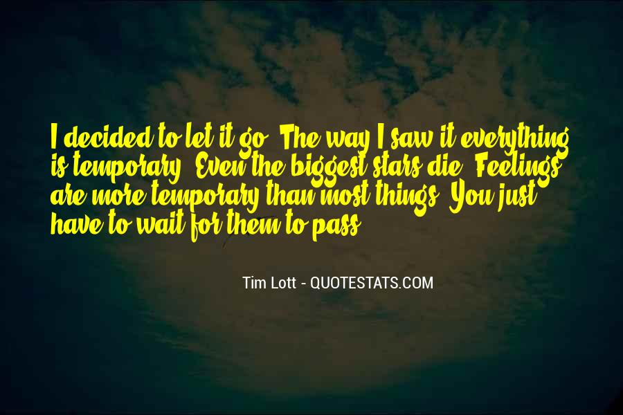 I Just Saw You Quotes #181247