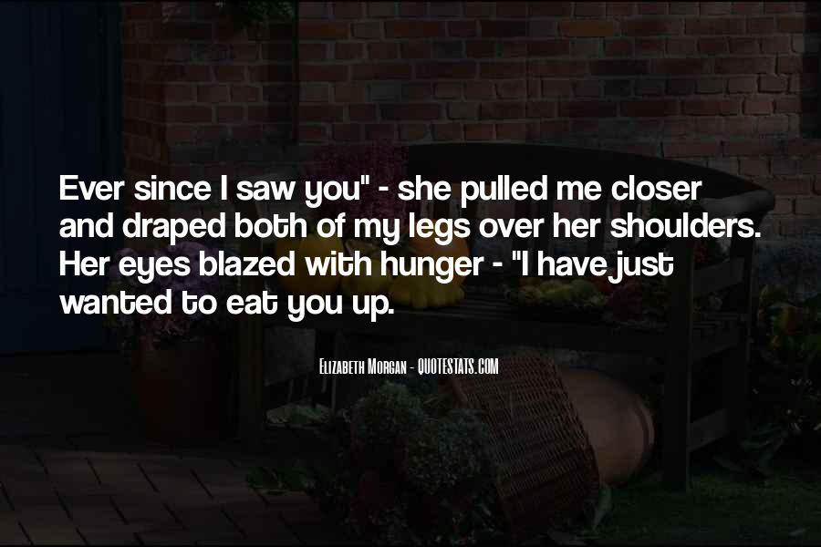 I Just Saw You Quotes #280654
