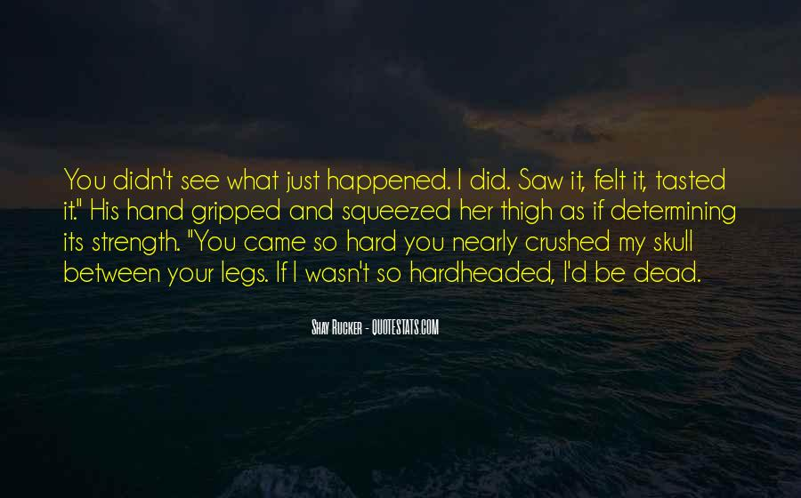I Just Saw You Quotes #543841