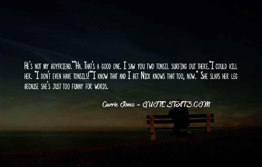 I Just Saw You Quotes #925312